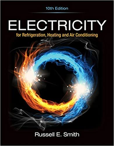 Electricity For Refrigeration Heating And Air Conditioning Smith Russell E 9781337399128 Amazon Com Books