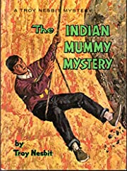 The Indian Mummy Mystery (#4 in series) by…