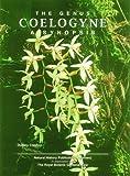 Genus Coelogyne, The: A Synopsis