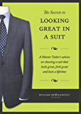 The Secrets to Looking Great in a Suit (English Edition)