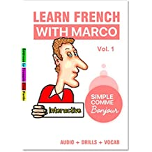 Learn French with Marco - An Interactive Ebook: Audio + Drills + Vocab (French Edition)