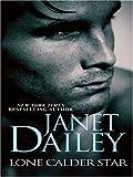 Lone Calder Star, Janet Dailey, 0786276886