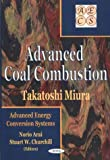 Advanced Coal Combustion, Miura, Takatoshi, 1560729651