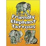 Dover Publications-Friendly Elephant Tattoos