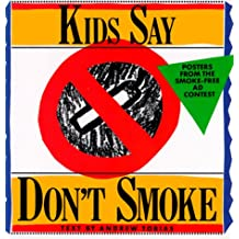 Kids Say Don't Smoke