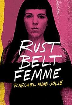 Rust Belt Femme