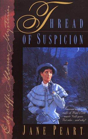 Thread of Suspicion, Peart, Jane
