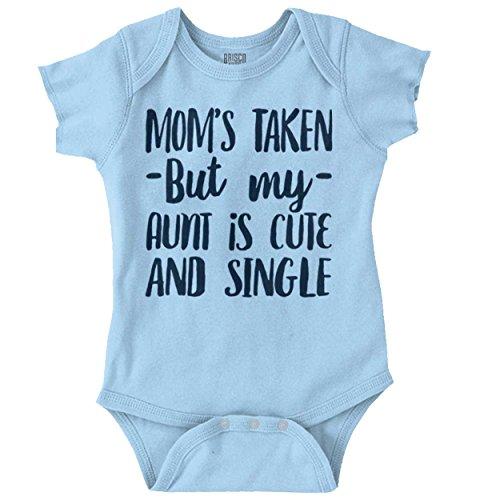 Brisco Brands Mom Taken Aunt Single Cute Flirty Newborn Romper Bodysuit Light Blue