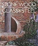 img - for Stone, Wood, Glass and Steel book / textbook / text book