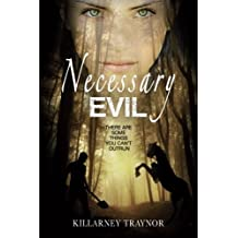Necessary Evil by Killarney Traynor (2015-10-25)