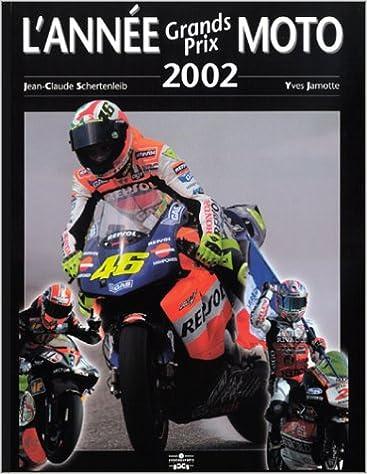 Livres L'Année Grands Prix Moto 2002-2003 pdf, epub ebook