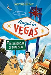 Angel in Vegas: The Chronicles of Noah Sark