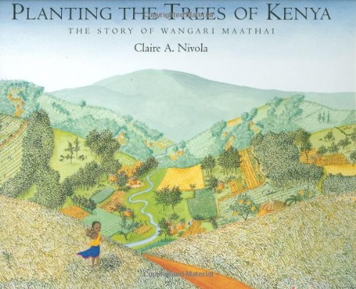 Image result for planting the trees of kenya the story of wangari maathai
