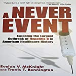 A Never Event | Evelyn V. McKnight,Travis T. Bennington