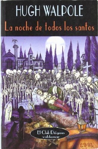 Descargar Libro La Noche De Todos Los Santos Hugh Walpole