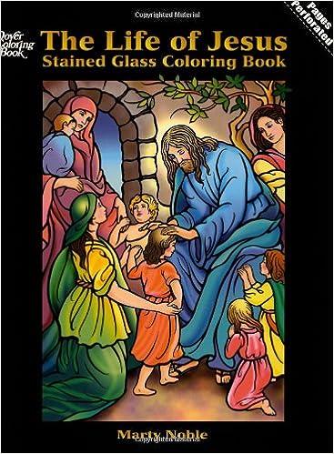 Download gratuito di libri scaricabili torrent The Life of Jesus Stained Glass Coloring Book (Dover Stained Glass Coloring Book) PDF CHM ePub