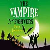 The Vampire Fighters | Pete Johnson