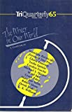 img - for TRIQUARTERLY 65: The Writer in Our World. Winter 1986. book / textbook / text book