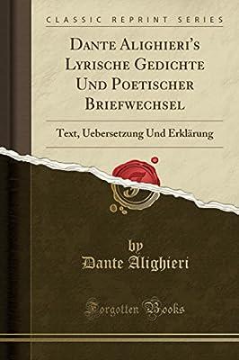 Dante Alighieris Lyrische Gedichte Und Poetischer