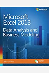 Microsoft Excel 2013 Data Analysis and Business Modeling (Introducing) Kindle Edition