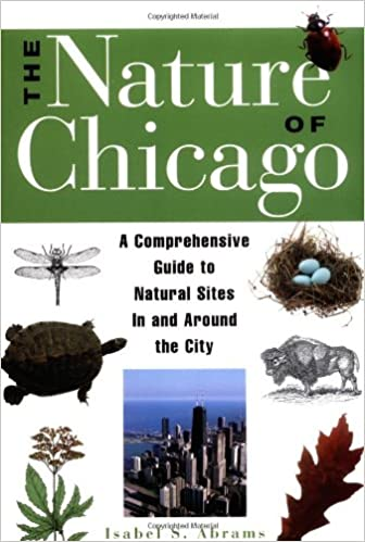 >IBOOK> The Nature Of Chicago: A Comprehensive Guide To Natural Sites In And Around The City. Conmebol tutela diabetes CALLE employer curso creative