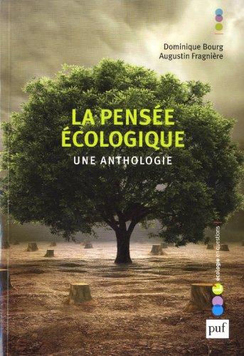 La pensée écologique. Une anthologie