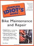 Complete Idiot's Guide to Bike Maintenance and Repair, Terry Meany, 0028641396