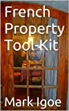 img - for French Property Toolkit book / textbook / text book