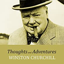 Thoughts and Adventures Audiobook by Winston Churchill Narrated by Barnaby Edwards