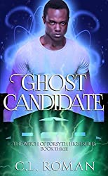 Ghost Candidate (The Witch of Forsythe High Book 3)