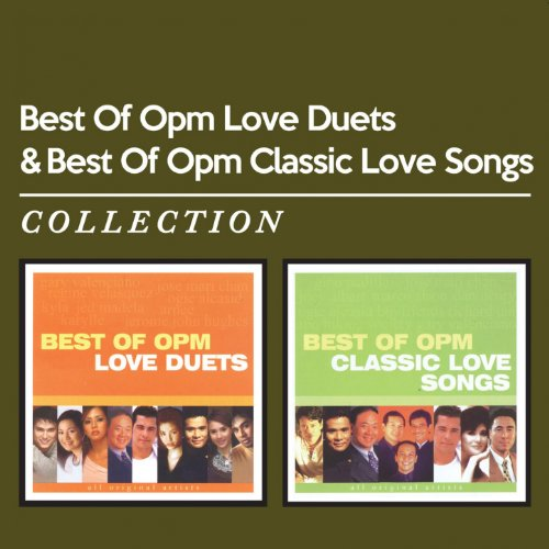 Best of OPM Love Duets & Best of OPM Classic Love Songs ()