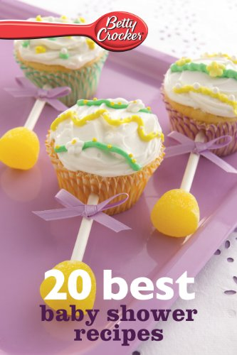 Betty Crocker 20 Best Baby Shower Recipes (Betty Crocker eBook Minis) ()