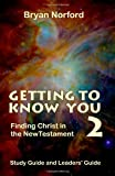 Getting to Know You 2, Bryan Norford, 1466265663