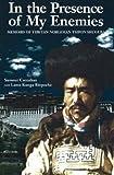 img - for In the Presence of My Enemies: Memoirs of Tibetan Nobleman Tsipon Shuguba (Men's Spirituality Series) by Sumner Carnahan (1981-12-01) book / textbook / text book