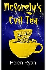 McSorely's Evil Tea by Helen Ryan (2015-05-06) Paperback