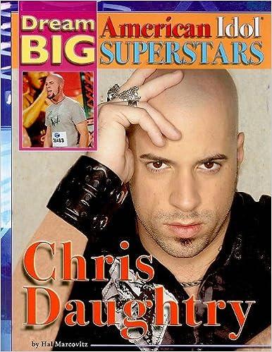 Gratis lydbøker laste ned flotte bøker gratis Chris Daughtry (Dream Big: American Idol Superstars) by Hal Marcovitz på norsk 1422215954