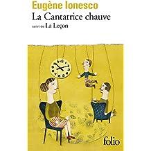 La Cantatrice Chauve: Anti-Piece / La Lecon: Drame Comique (Collection Folio, 236)