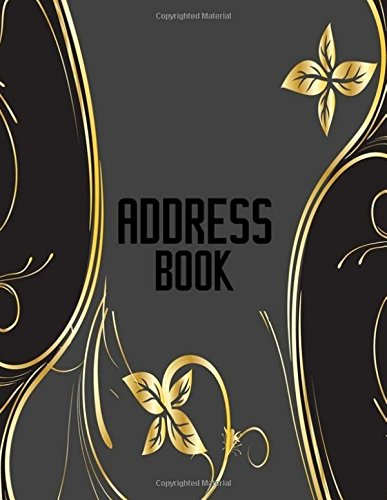 Address Book: A4 Extra Large At A Glance Address Log Book For Contacts, With Addresses, Phone Numbers, Emails & Birthday. Alphabetical A-Z Organizer ... Volume 73 (Extra Large Address Books) Paperback – 31 Oct 2017 Divine Stationaries 197929948X REFERE