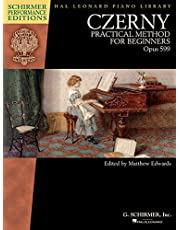 Czerny - Practical Method for Beginners, Opus 599: Schirmer Performance Editions Book Only