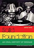 Solid Foundation: An oral history of reggae