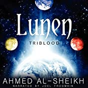 Lunen: Triblood: Volume 1 | Ahmed Al-Sheikh