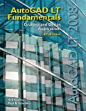 Autocad LT Fundamentals : Drafting and Design Applications, Saufley, Ted and Schreiner, Paul B., 1590708717