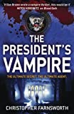 The President's Vampire by Christopher Farnsworth front cover