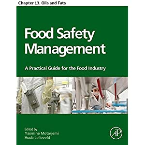 Food Safety Management: Chapter 13. Oils and Fats