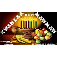 Kwanzaa with MawMaw (A Children's Rhyming Picture Book about Kwanzaa)