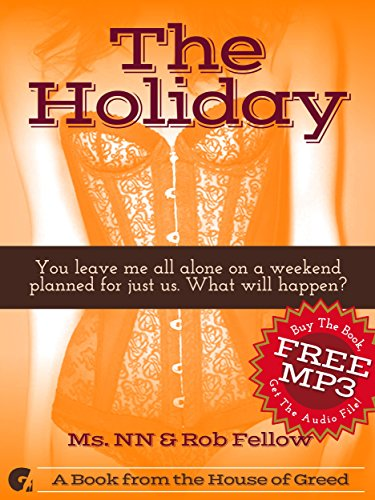 The Holiday: You leave me all alone for a weekend planned for us. What will happen? (Cuck You Interracial Book 1)