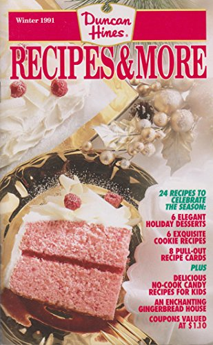 Duncan Hines Recipes & More Winter 1991 (Duncan Hines Cake Recipes)