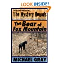 The Mystery Hounds: The Bear of Fox Mountain