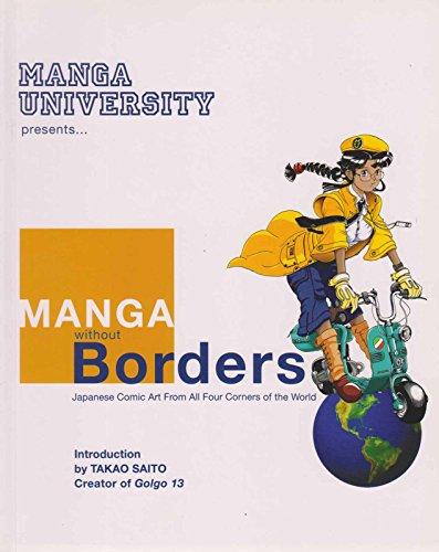 Manga University Presents Manga Without Borders #TPB 1 VF/NM ; Japanime comic book