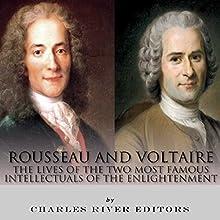 Rousseau and Voltaire: The Lives of the Two Most Famous Intellectuals of the Enlightenment | Livre audio Auteur(s) :  Charles River Editors Narrateur(s) : Mark Linsenmayer